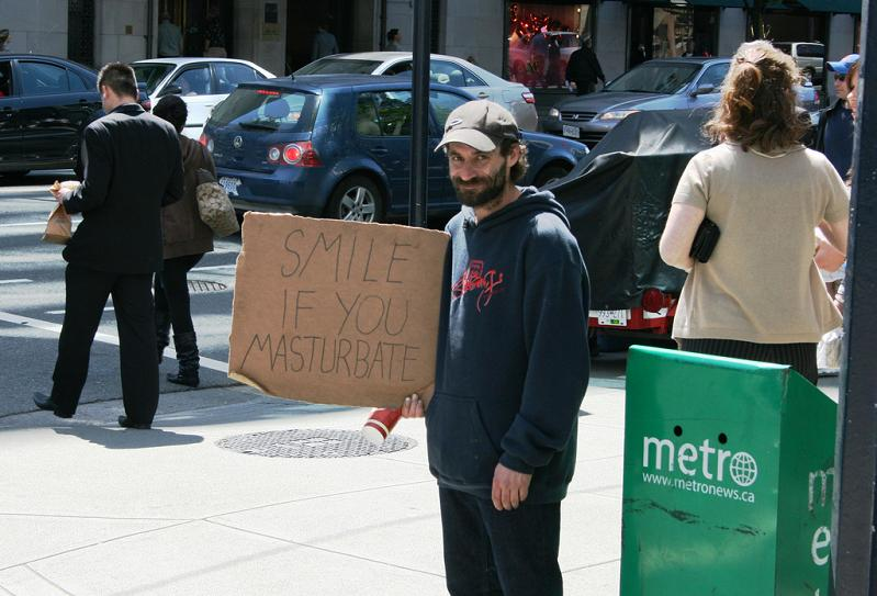 smile if you masturbate funny homeless sign Picture of the Day   July 11, 2010
