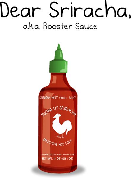 sriracha rooster sauce comic oatmeal 1 Dear Sriracha [Comic Strip]