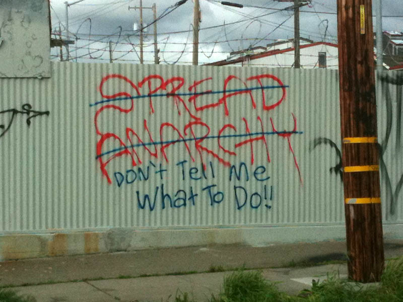 spread anarchy dont tell me what to do graffiti street art Picture of the Day: Dont Tell Me What To Do!