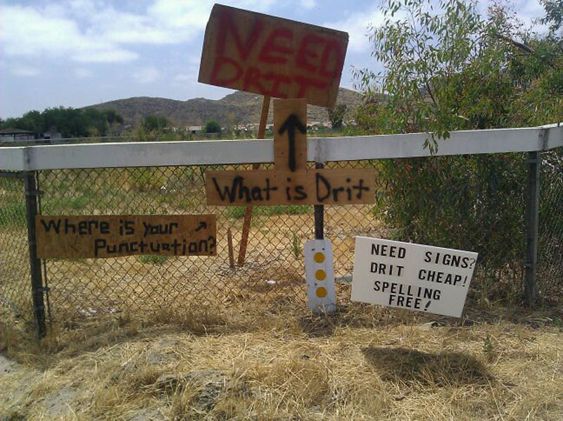 need drit funny dirt signs The Friday Shirk Report   Volume 115