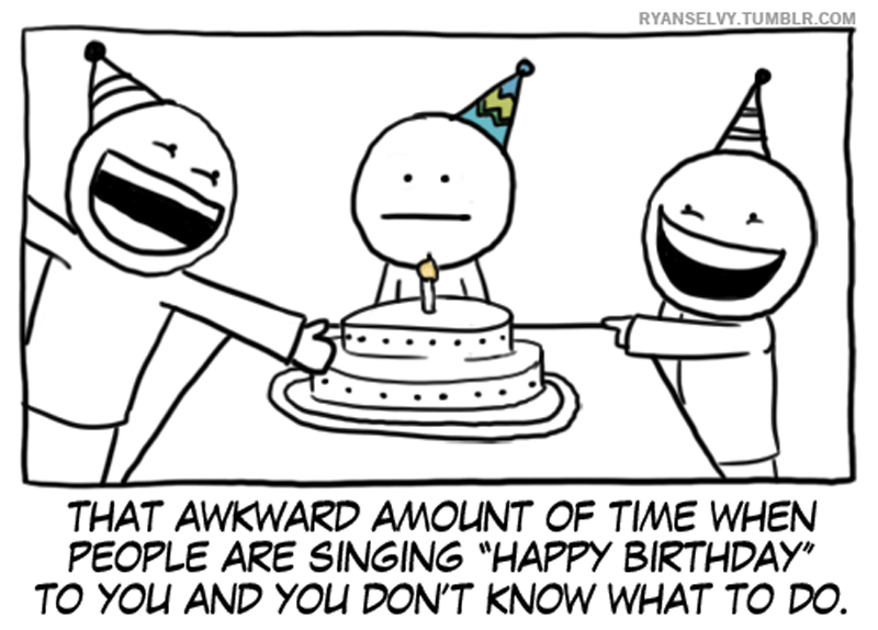 awkward time of the year singing happy birthday comic The Most Awkward Time of the Year [Comic Strip]