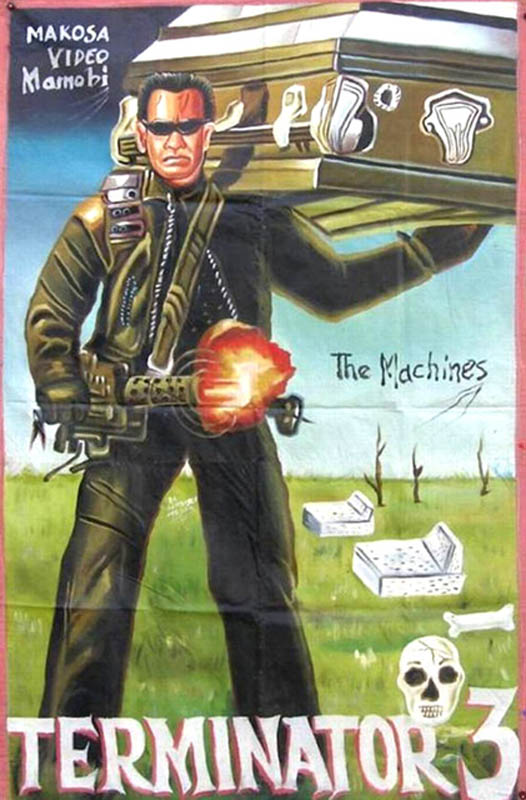 terminator 3 Bootleg Movie Posters from Ghana
