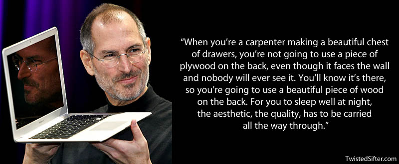 steve jobs carpenter plywood quote 20 Most Inspirational Quotes by Steve Jobs