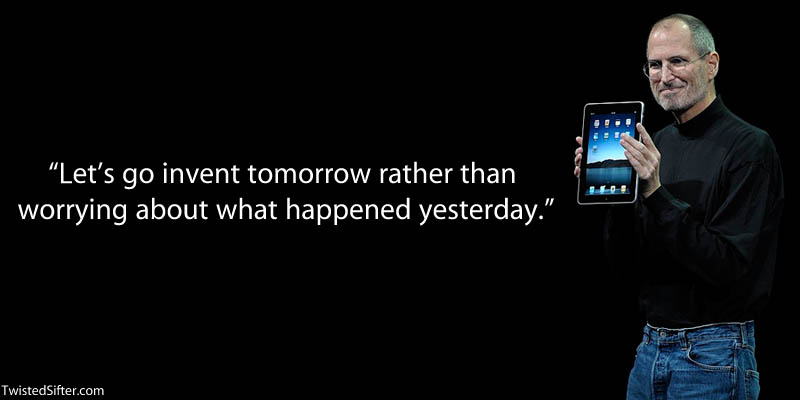 steve jobs invent tomorrow quote 20 Most Inspirational Quotes by Steve Jobs