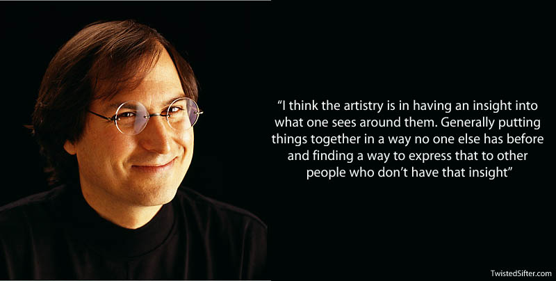 steve jobs on artistry 20 Most Inspirational Quotes by Steve Jobs