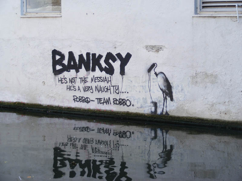 banksy not messiah team robbo The Banksy vs Robbo War in Pictures