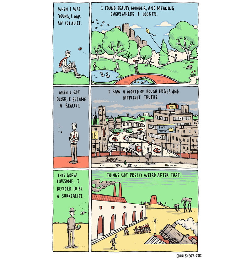 idealist realist surrealist things got weird comic grant snider The Art of Living [Comic Strip]