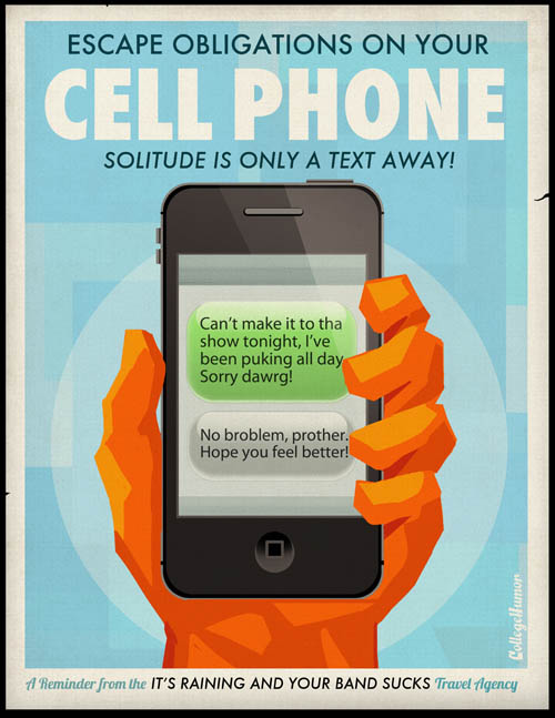 funny travel themed poster for using your cellphone to lie and stay at home