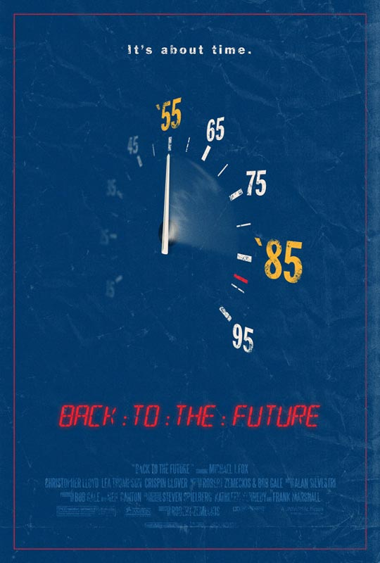 back to the future alternate movie poster by adam rabalais Creative Alternate Movie Posters by Adam Rabalais
