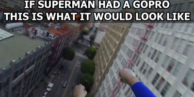 If Superman Had a GoPro This is What it Would Look Like