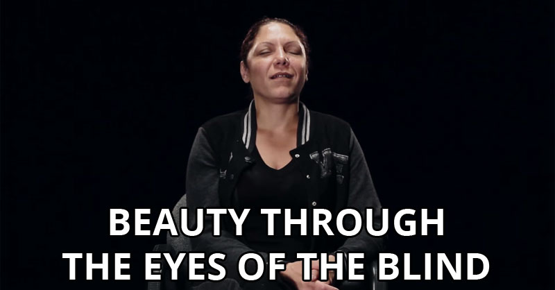 How Blind People See Beauty