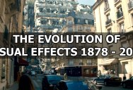 The Evolution of Visual Effects (1878 – 2014)
