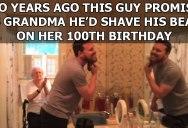 Grandson Fulfills Promise to Shave Beard for Grandma's 100th Birthday