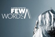Quicksilver Puts Candide Thovex's Full Length Film 'Few Words' on YouTube