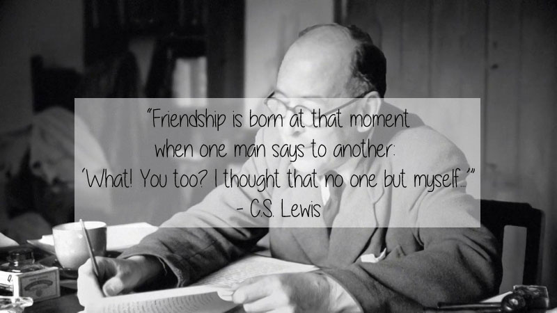 cs lewis quote 23 Thought Provoking Quotes by Historys Favorite Writers