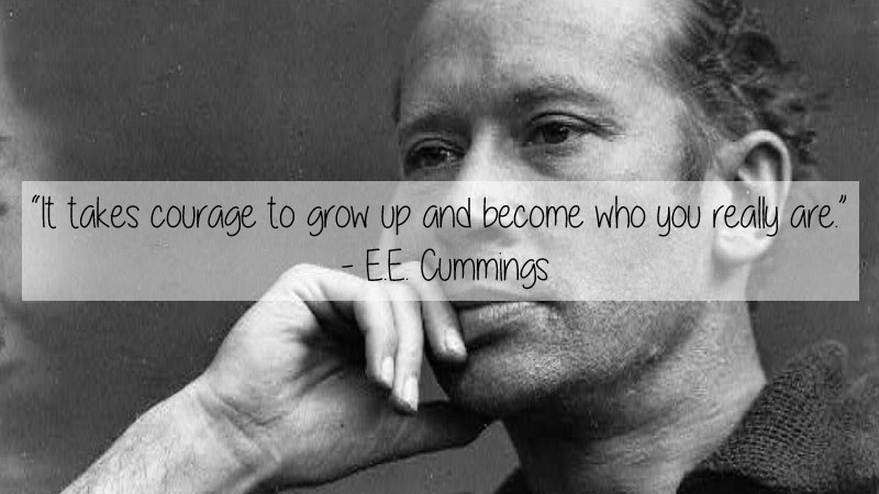 ee cummings quote 23 Thought Provoking Quotes by Historys Favorite Writers