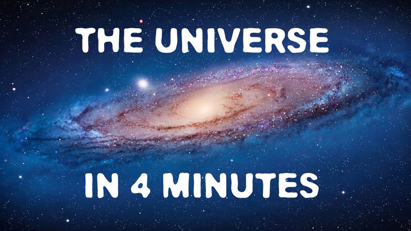 The Entire Universe Explained in 4 Glorious Minutes