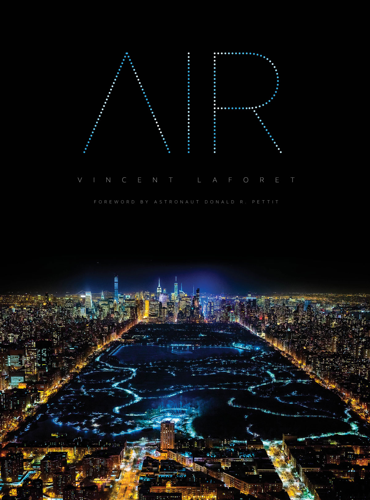 air cover final hi res Vincent Laforet Takes the Most Amazing Night Time Aerials I Have Ever Seen