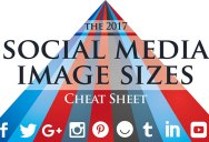 The Ultimate Social Media Image Sizes Cheat Sheet for 2017 [Infographic]