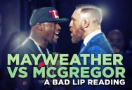 A Bad Lip Reading of the Mayweather McGregor Press Conference