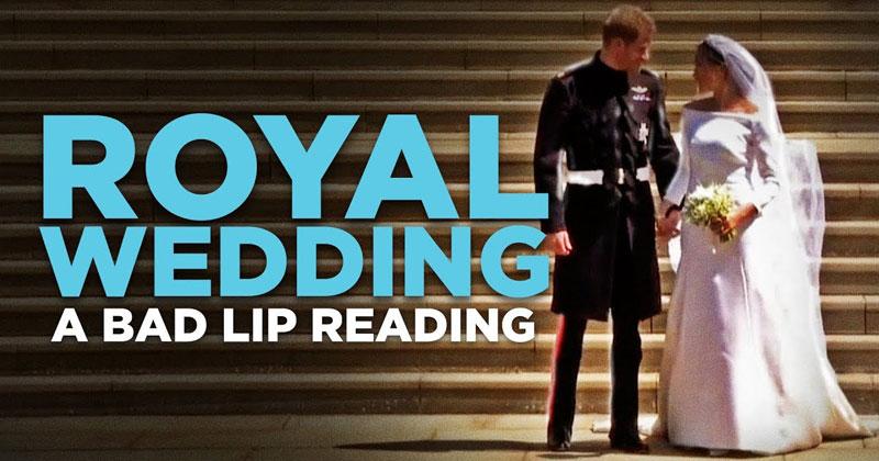 A Bad Lip Reading of the Royal Wedding