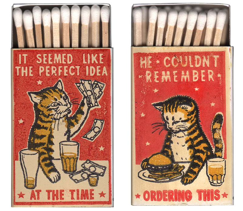 strike your fancy by arna miller and ravi zupa 4 Vintage Matchbox Style Artworks of Cats Making Questionable Decisions
