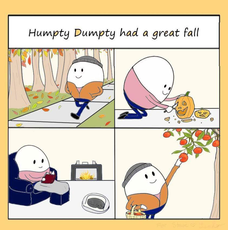 humpty dumpty had a great fall 34 The Shirk Report – Volume 494