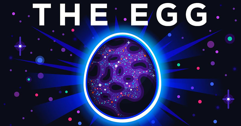 Kurzgesagt Animated Andy Weir's Story 'The Egg' and It's Beautiful