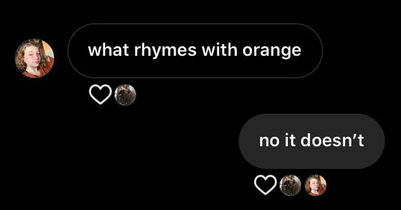 what rhymes with orange text reply no it doesnt The Shirk Report – Volume 554