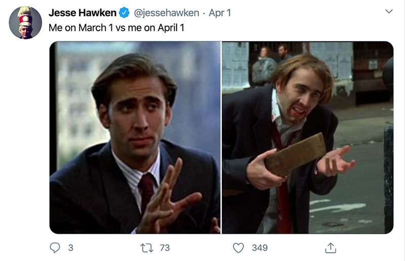 "march 1 vs march 31 april 1 meme best of 26 These ""March 1 vs April 1"" Posts Perfectly Capture How Intense the Last Month Was"