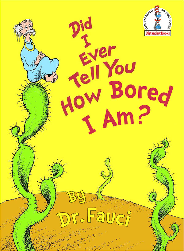 dr seuss book covers updated remixed pandemic by jim malloy 6 Someone Update These Classic Dr. Seuss Book Covers and Theyre Great
