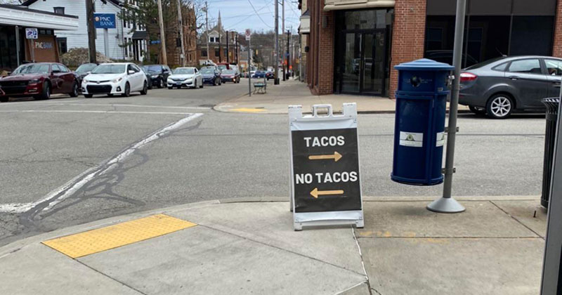 tacos no tacos sign The Shirk Report – Volume 625